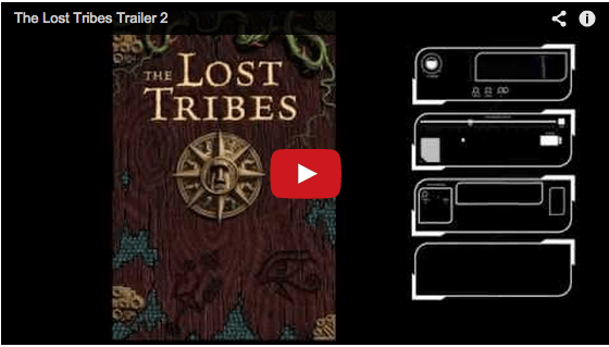 Just Released! – Our Newest Trailer for The Lost Tribes