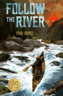 Follow the River by Paul Greci