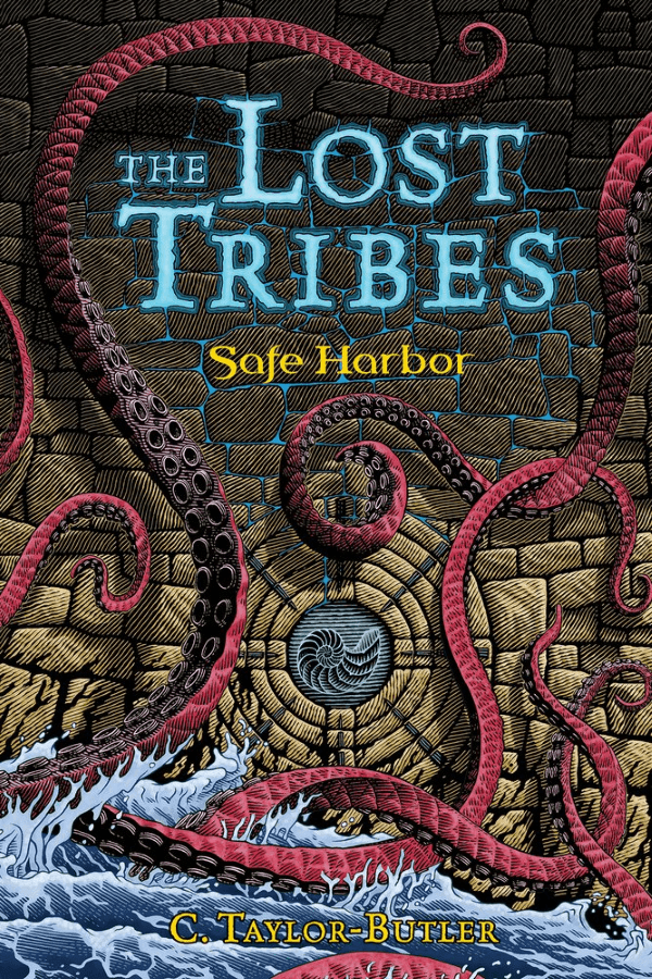 The Lost Tribes (Book 2) - Safe Harbor